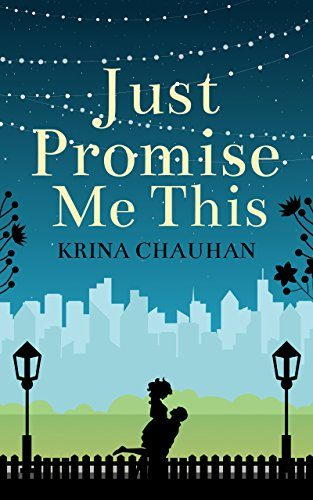 Just Promise Me This Krina Chauhan